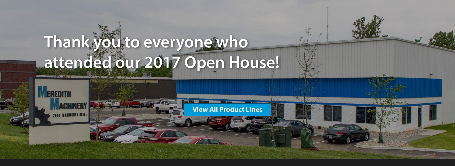 Thank you for attending Meredith Machinery Open House